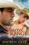 A Shared Range by Andrew  Grey