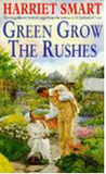 Green Grow The Rushes