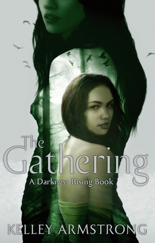 The Gathering (Darkness Rising Trilogy, #1)