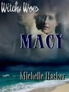 Macy (Witchy Woes #4)