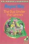 The Bus Under The Leaves