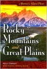 America's Natural Places: Rocky Mountains And Great Plains