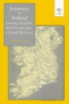 Journeys in Ireland: Literary Travellers, Rural Landscapes, Cultural Relations