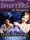 Harnessing the Moon (Tryst Shifters, #2)