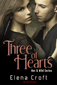 Three of Hearts (Wet & Wild Series)