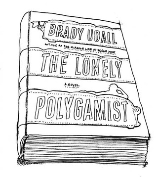 The Lonely Polygamist by Brady Udall