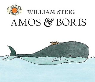 Amos and Boris by William Steig