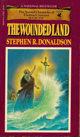 The Wounded Land by Stephen R. Donaldson