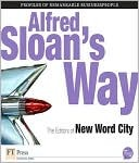 Alfred Sloan's Way by New Word City