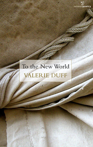 To the New World by Valerie Duff