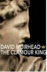 The Clamour King