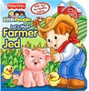 Let's Meet Farmer Jed (Fisher-Price Little People)
