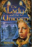 The Lady And The Unicorn by Isolde Martyn
