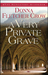 A Very Private Grave by Donna Fletcher Crow