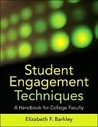 Student Engagement Techniques: A Handbook for College Faculty