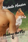 Healing The Fox (Animal Attraction, #5)