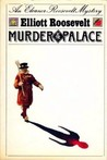 Murder at the Palace (Eleanor Roosevelt, #5)