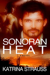 Sonoran Heat by Katrina Strauss