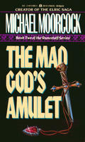 The Mad God's Amulet (Hawk Moon, No 2)