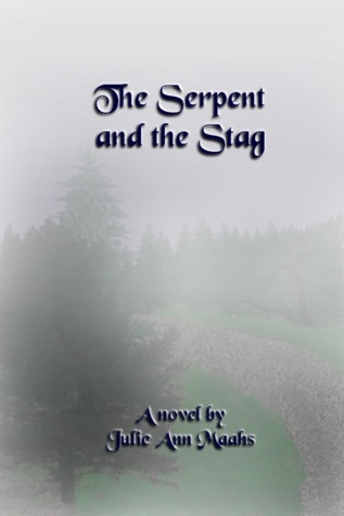 The Serpent and the Stag by Julie Ann Maahs