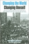 Changing The World, Changing Oneself: Political Protest And Collective Identities In West Germany And The Us In The 1960s And 1970s (Protest, Culture And Society)