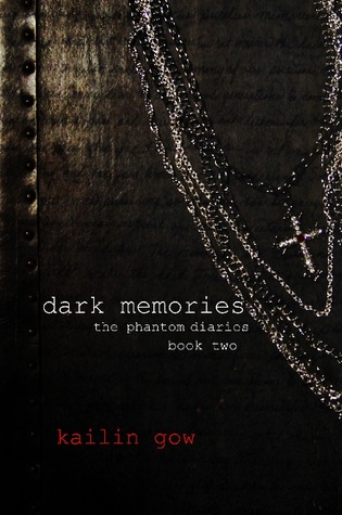 Dark Memories (The Phantom Diaries, #2)
