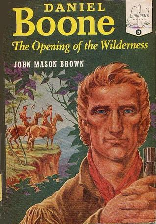 Daniel Boone by John Mason Brown