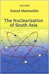 The Nuclearization of South Asia