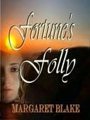 Fortune's Folly by Margaret Blake