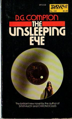 The Unsleeping Eye by D.G. Compton