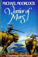 Warrior of Mars by Michael Moorcock