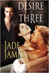 Desire of Three (You, Me & Dupree #3)