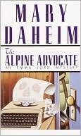 The Alpine Advocate (Emma Lord Mystery, #1)