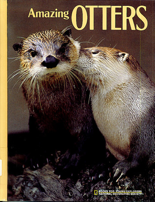 Amazing Otters by M. Barbara Brownell