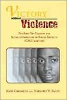 Victory without Violence: The First Ten Years of the St. Louis Committee of Racial Equality (CORE), 1947-1957