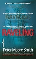 Raveling by Peter Moore Smith