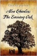 The Evening Oak (Alex Charles, #1)