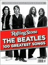 Rolling Stone: The Beatles 100 Greatest Songs