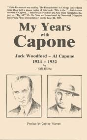 My Years With Capone: Jack Woodford-Al Capone 1924-1932