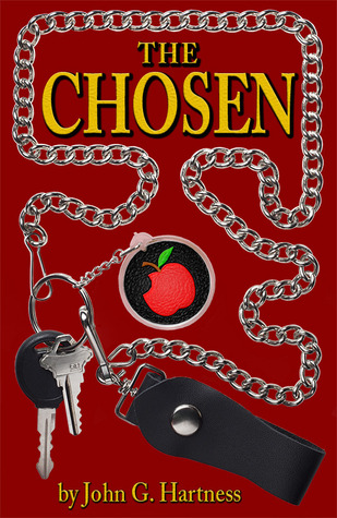 The Chosen by John G. Hartness