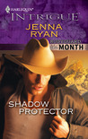 Shadow Protector (Bodyguard of the Month #9) (Harlequin Intrigue #1227)
