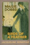 Maisie Dobbs and Birds of a Feather by Jacqueline Winspear
