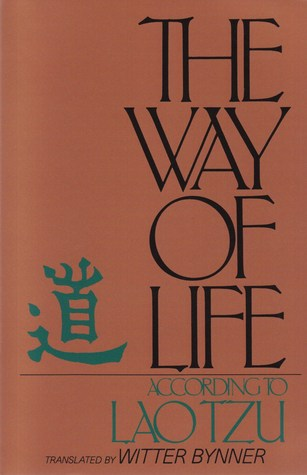 ... marking �The Way of Life, According to Lao Tzu� as Want to Read