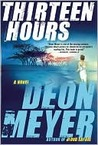 Thirteen Hours by Deon Meyer
