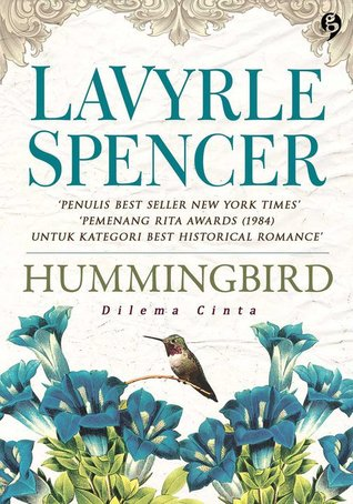 Hummingbird - Dilema Cinta by LaVyrle Spencer