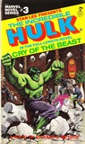 The Incredible Hulk: Cry of the Beast (Marvel Novel Series, #3)