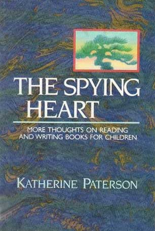 The Spying Heart by Katherine Paterson