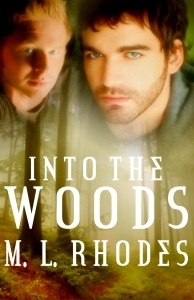 Into the Woods by M.L. Rhodes