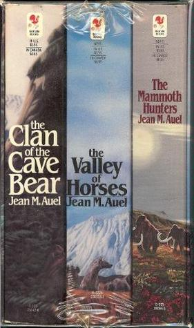 Clan of the Cave Bear, The Valley of Horses, The Mammoth Hunt... by Jean M. Auel