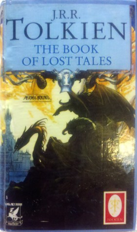The Book of Lost Tales: Part I (History of Middle-Earth)